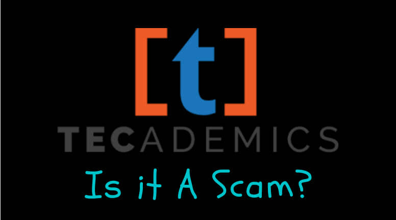 Tecademics Review (Is it a Scam?)
