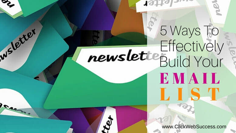 Ways to Efffectively Build Your Email List