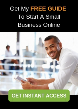 Get My FREE GUIDE To Start A Small Business Online