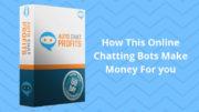 Auto Chat Profits Review 2019